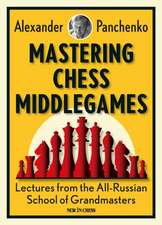 Mastering Chess Middlegames