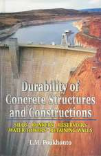 Durability of Concrete Structures and Constructions:  Silos, Bunkers, Reservoirs, Water Towers, Retaining Walls