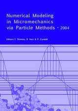 Numerical Modeling in Micromechanics Via Particle Methods - 2004:  Proceedings of the 2nd International PFC Symposium, Kyoto, Japan, 28-29 October 2004