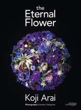 ETERNAL FLOWER THE KOJI ARAI