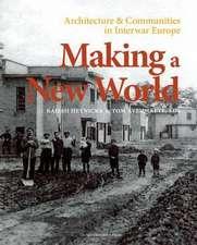 Making a New World:  Architecture & Communities in Interwar Europe