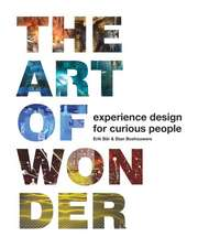 The Art of Wonder: Experience Design for Curious People