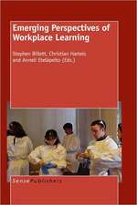 Emerging Perspectives of Workplace Learning
