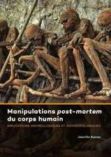 Manipulations Post-mortem du Corps Humain