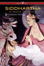 SIDDHARTHA (Wisehouse Classics Edition)