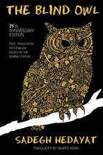 The Blind Owl (Authorized by the Sadegh Hedayat Foundation - First Translation Into English Based on the Bombay Edition):  Because Real Girls Just Point