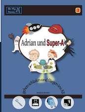 Adrian und Super-A gehen schlafen und fliegen ins All