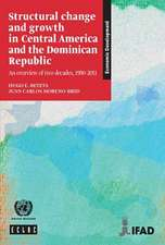 Structural Change and Growth in Central America and the Dominican Republic