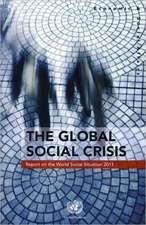 Report on the World Social Situation 2011:  The Global Social Crisis