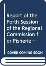 Report of the fourth session of the Regional Commission for
