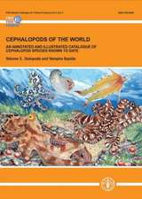 Cephalopods of the World. an Annotated and Illustrated Catalogue of Cephalopod Species Known to Date