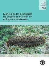 Manejo de Las Pesquerias de Pepino de Mar Con Un Enfoque Ecosistemico