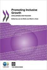 Promoting Inclusive Growth:  Challenges and Policies