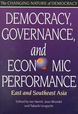 Democracy, Governance, and Economic Performance: East and Southeast Asia