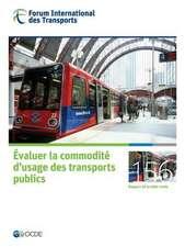Tables Rondes Fit Evaluer La Commodite D'Usage Des Transports Publics