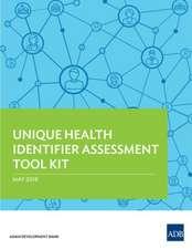 Unique Health Identifier Assessment Tool Kit