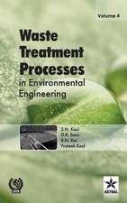 Waste Treatment Processes in Environmental Engineering Vol. 4