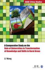 A Comparative Study on the Role of Universities in Transformation of Knowledge and Skills in Rural Areas