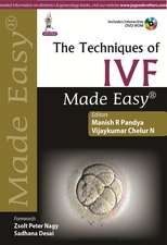 The Techniques of IVF Made Easy