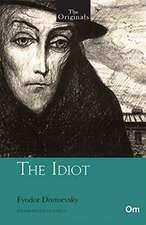 Dostoevsky, F: The Originals:The Idiot