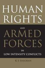 Human Rights and Armed Forces in Low Intensity Conflicts