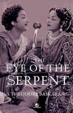 The Eye of the Serpent:  An Introduction to Tamil Cinema