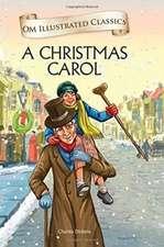 A Christmas Carol - Om Illustrated Classics