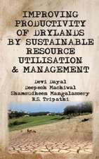 Improving Productivity of Drylands by Sustainable Resource Utilisation and Management