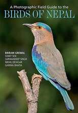 A Photographic Field Guide to the Birds of Nepal