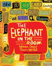 The Elephant in the Room: Women Draw Their World