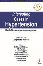 Interesting Cases in Hypertension: Useful Lessons on Management