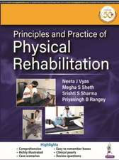 Principles and Practice of Physical Rehabilitation