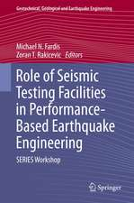 Role of Seismic Testing Facilities in Performance-Based Earthquake Engineering: SERIES Workshop