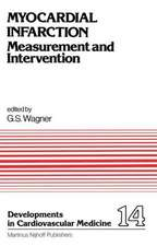 Myocardial Infarction: Measurement and Intervention