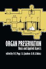 Organ Preservation: Basic and Applied Aspects A Symposium of the Transplantation Society