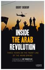 Inside the Arab Revolution