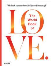 WORLD BOOK OF LOVE THE