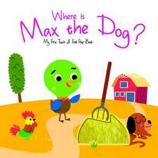 Where is Max the Dog?