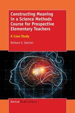 Constructing Meaning in a Science Methods Course for Prospective Elementary Teachers