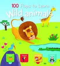 100 Flaps to Learn: Wild Animals