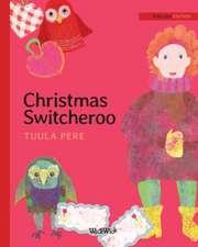 Christmas Switcheroo