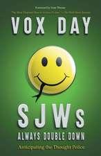 SJWs Always Double Down