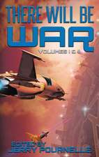 There Will Be War Volumes I & II
