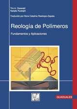 Reologaa de Polameros: Fundamentos y Aplicaciones