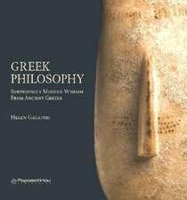 Greek Philosophy: Surprisingly Modern Wisdom From Ancient Greeks