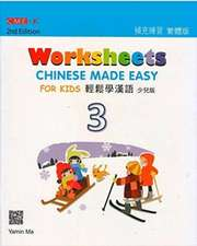 Chinese Made Easy For Kids 3 - worksheets. Traditional character version