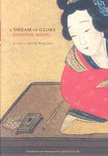 A Dream of Glory:  A Chinese Play