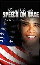 Barack Obama's Speech on Race