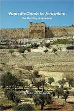 From McComb to Jerusalem:  The Life Story of Irene (Shaloma) Levi