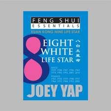 Feng Shui Essentials -- 8 White Life Star